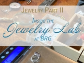 Bring on the Blingology -- Inside BRG's Jewelry Lab | BRG